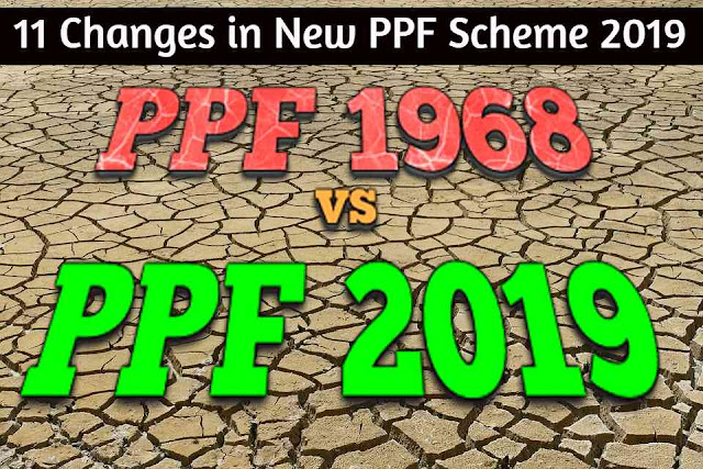 11-changes-in-new-ppf-scheme-2019