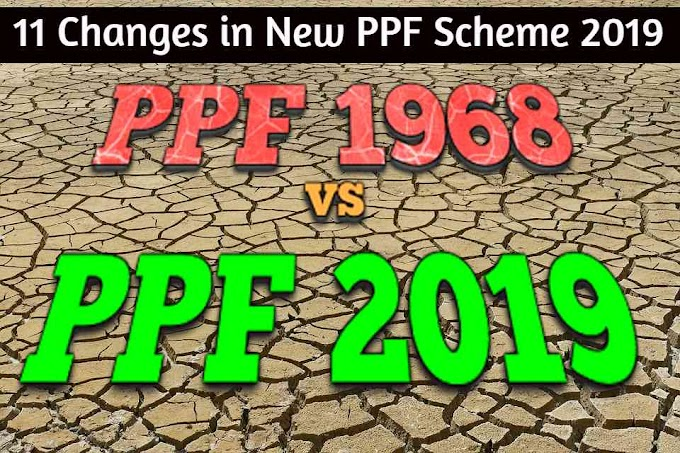 11 Changes in New PPF Scheme 2019