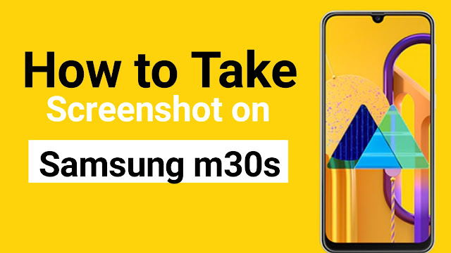how to take screenshot in samsung m30s