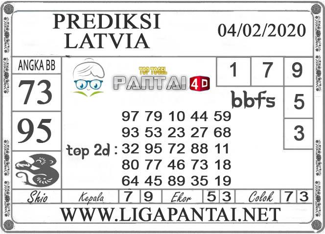 PREDIKSI TOGEL LATVIA PANTAI4D 04 FEBRUARI 2020