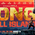 Nouvelles images pour Kong : Skull Island de Jordan Vogt-Roberts