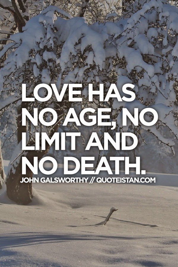 Love Has No Age No Limit And No Death