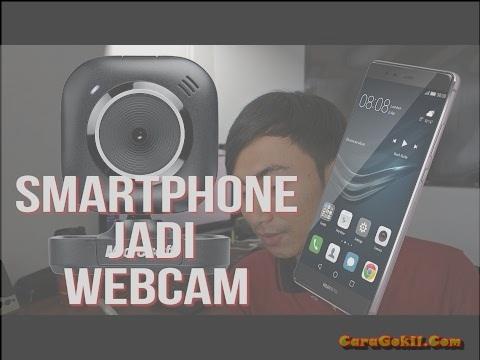 Cara Membuat Webcam Dari Kamera Android