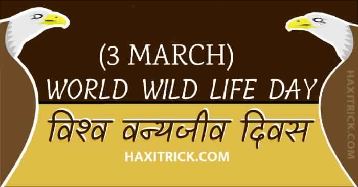 World Wildlife Day Information in Hindi 3 March 2020 Theme Images