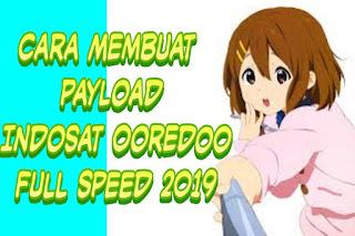 Cara Membuat Payload Indosat Ooredoo Full Speed 2019