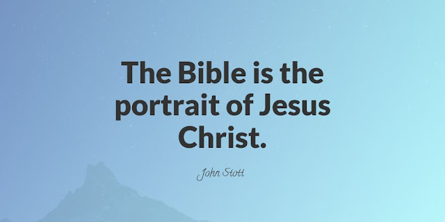 The Bible is the portrait of Jesus Christ.