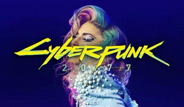 إشاعة: المعنية Lady Gaga حاضرة داخل لعبة Cyberpunk 2077 وتسريب معلومات عن تحديد تاريخ إطلاقها..