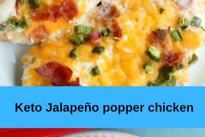Keto Jalapeño popper chicken