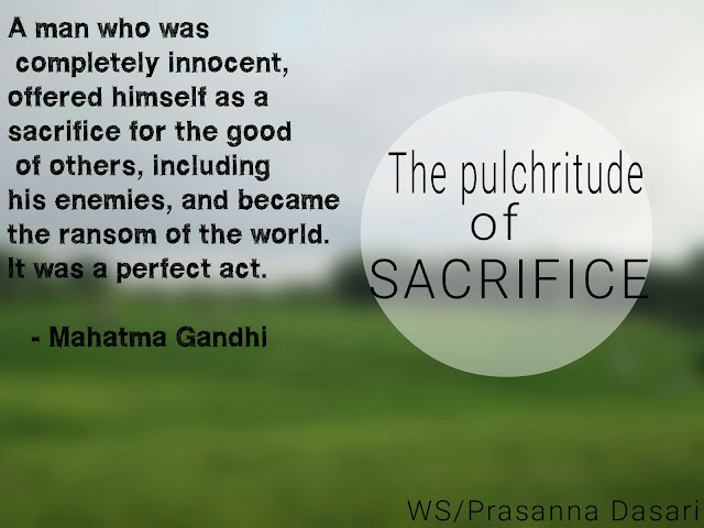 The Pulchritude Of Sacrifice