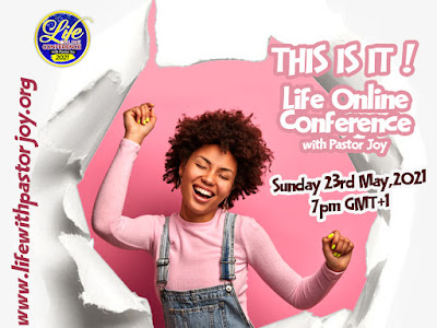 LIFE ONLINE CONFERENCE WITH PASTOR JOY - REGISTRATION AND LIVE STREAM - www.lifewithpastorjoy.org