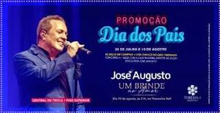 Promoção Teresina Shopping Dia dos Pais 2019 Ingressos Show José Augusto