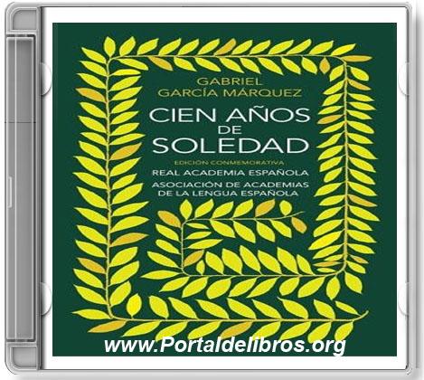 Cien Años de Soledad – Gabriel García Márquez [ AudioLibro ]