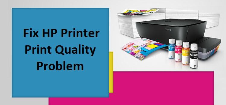 Fix HP Printer Print Quality Problem in Simple Steps