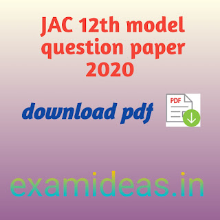 JAC 12th model question paper 2020 pdf