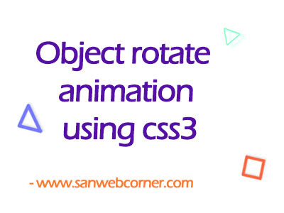 Object rotate animation using css3
