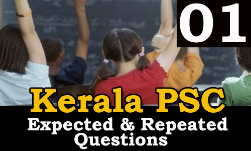 Kerala PSC Expected and Repeated Questions - 01