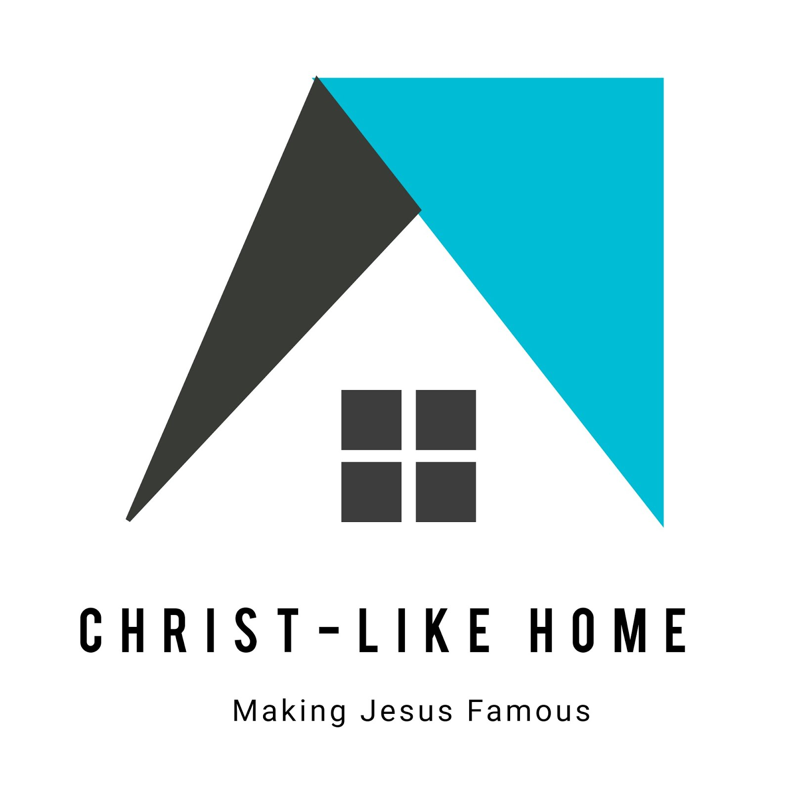 CHRIST-LIKE HOME