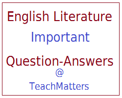 image : English Literature Important Question-Answers @ TeachMatters