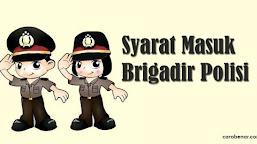 Syarat masuk Brigadir Polisi