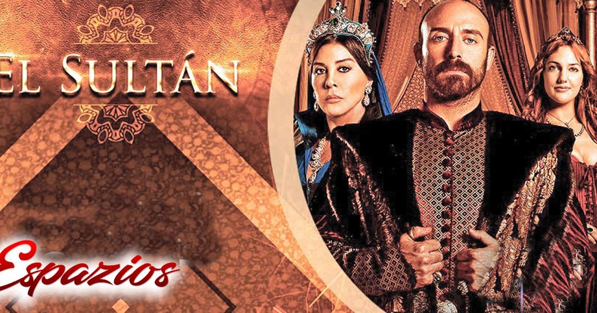 espazionovelas: Descargar Capítulos El Sultan