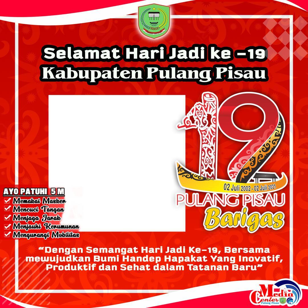 Link Download Bingkai Twibbon Ucapan Selamat Hari Jadi Kabupaten Pulang Pisau 2021