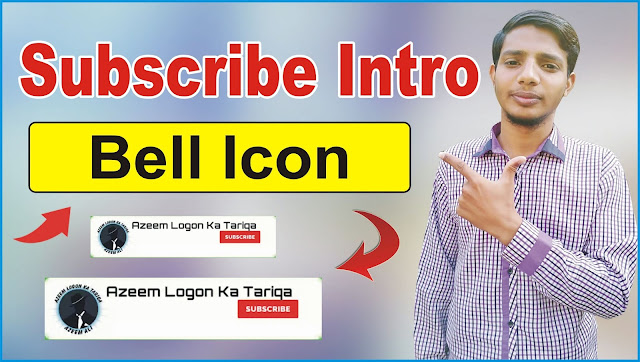 How to Make Subscribe and Bell Icon Intro on Mobile Phone | Subscribe Intro - www.azeemlog.com