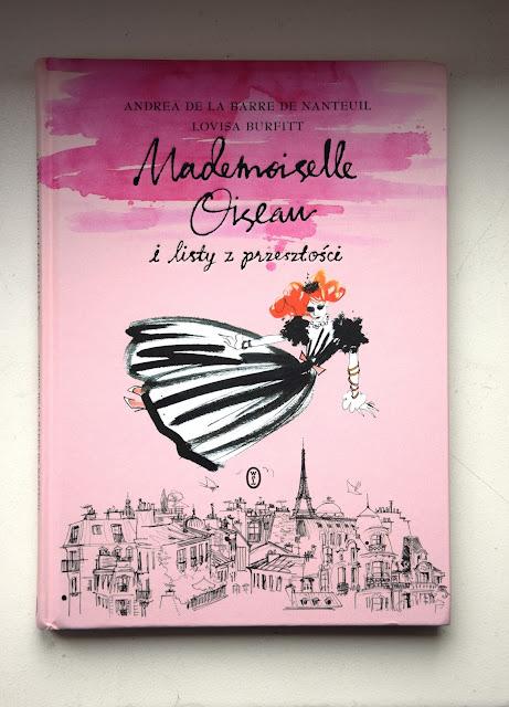 """Recenzje #23 - """"Mademoiselle Oiseau i listy z przeszłości"""" + konkurs - okładka książki pt.""""Mademoiselle Oiseau i listy z przeszłości"""" - Francuski przy kawie"""
