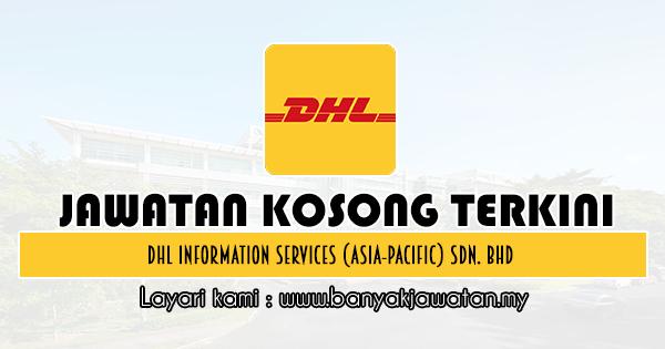 Jawatan Kosong 2020 di DHL Information Services (Asia-Pacific) Sdn. Bhd