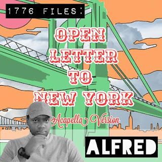 1776 Files : Open Letter To New York (Acapella Version) : Rap Music Album By Alfred