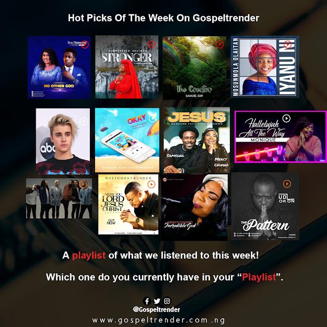 HOT PICKS OF THE WEEK ON GOSPELTRENDER (WEEK 05,2020)