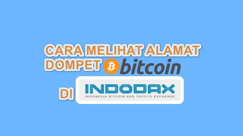 cara melihat alamat bitcoin di indodax