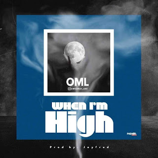 Bhadboi OML- when I'm high