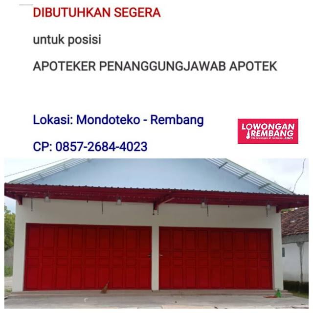 Lowongan Kerja Apoteker Apotek Mondoteko Rembang Cukup Chat WhatsApp
