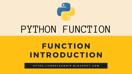 Introduction to Functions in Python (Class 12 Computer Science)