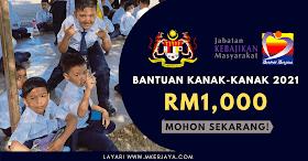 Mohon Bantuan Kanak-Kanak Sehingga RM1,000 Sebulan. Baca Untuk Panduan Permohonan!