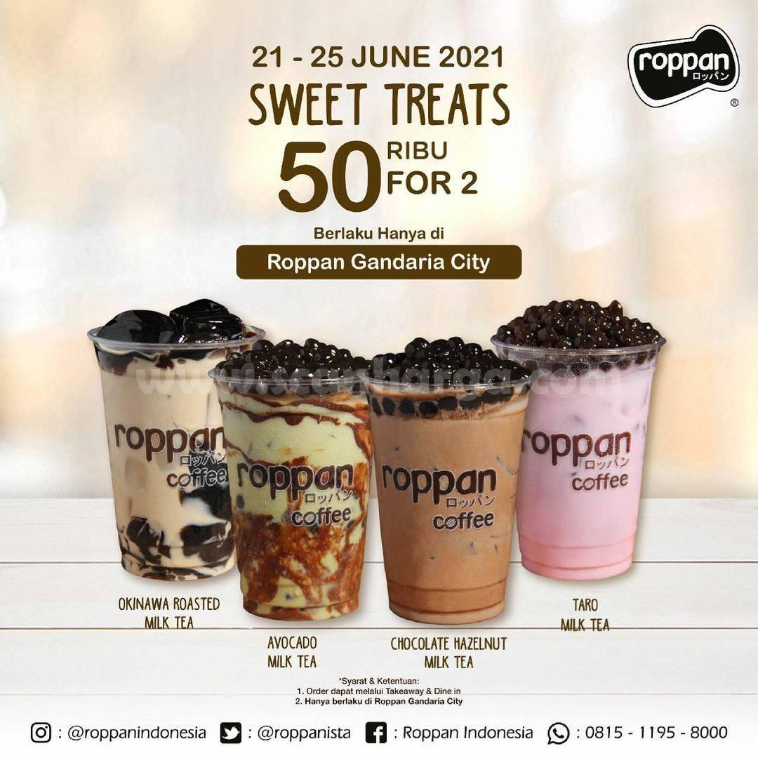 Promo ROPPAN Sweet Treats – Beli Paket 2 Milk Tea hanya Rp. 50.000 at Gandaria City