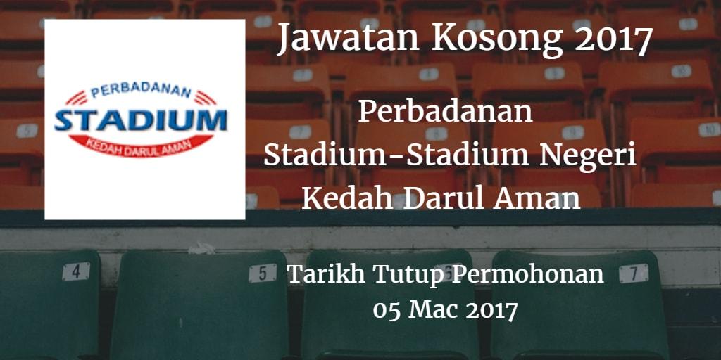 Jawatan Kosong Perbadanan Stadium-Stadium Negeri Kedah Darul Aman 05 Mac 2017