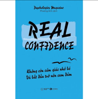 Real Confidence - Không Còn Cảm Giác Nhỏ Bé Và Bắt Đầu Trở Nên Can Đảm ebook PDF EPUB AWZ3 PRC MOBI