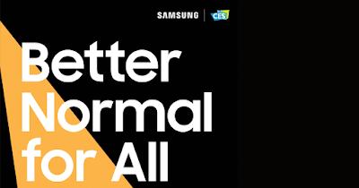 "Samsung โชว์วิสัยทัศน์ ""Better Normal for All"" พร้อมยกระดับการใช้ชีวิตในปี 2021 ในงาน CES วันที่ 11 มกราคม นี้"