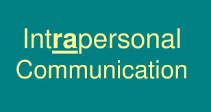 Komunikasi Intrapersonal berdasarkan teori