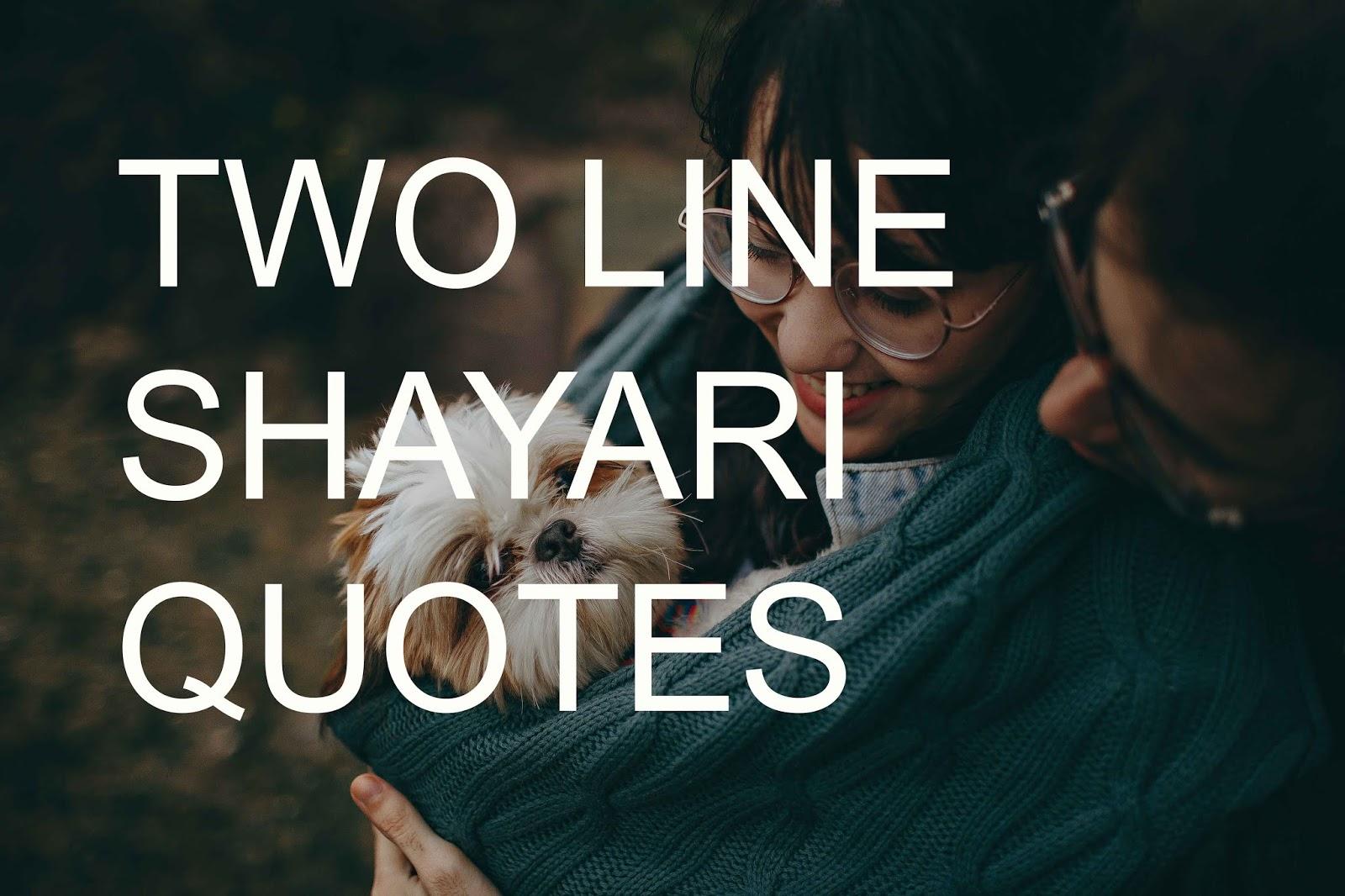 20 Latest Two Line Shayari द लइन शयर