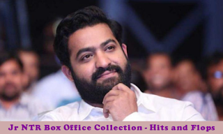 Jr NTR Box Office Collection Analysis Report - Hits and Flops