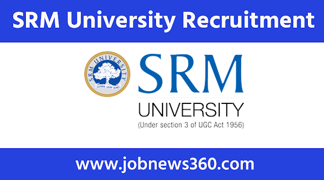 SRM University Recruitment 2020 for Research Associate