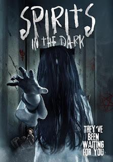 Spirits in the Dark / Духове в тъмнината (2019)