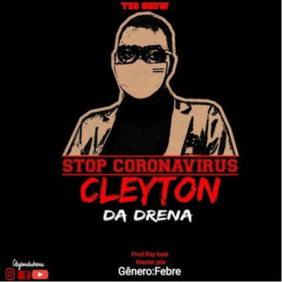 Cleyton da Drena - Stop Corona Vírus