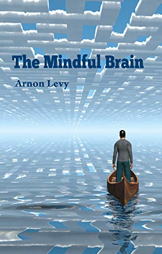 The Mindful Brain: The Psychology of neuroscience and culture