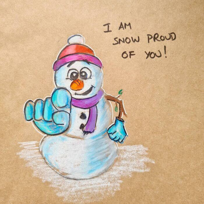 16-I-am-snow-proud-of-you-sandwichbagdad-www-designstack-co