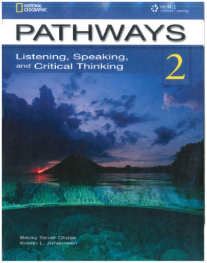 📘Pathways 2. Listening, Speaking, Reading, Writing, Critical Thinking