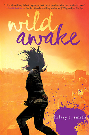 Wild Awake by Hilary T. Smith