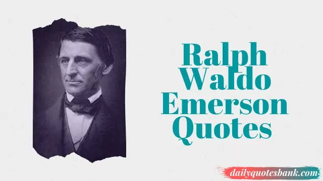 Ralph Waldo Emerson Quotes On Self-Reliance That Will Inspire You